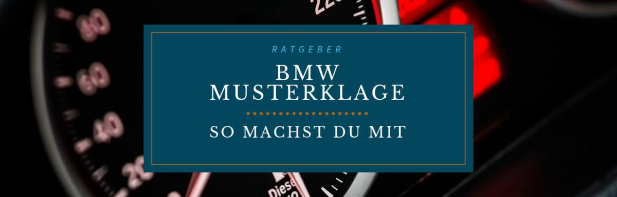 Musterfeststellungsklage: In 4 Schritten zur BMW-Diesel Entschädigung